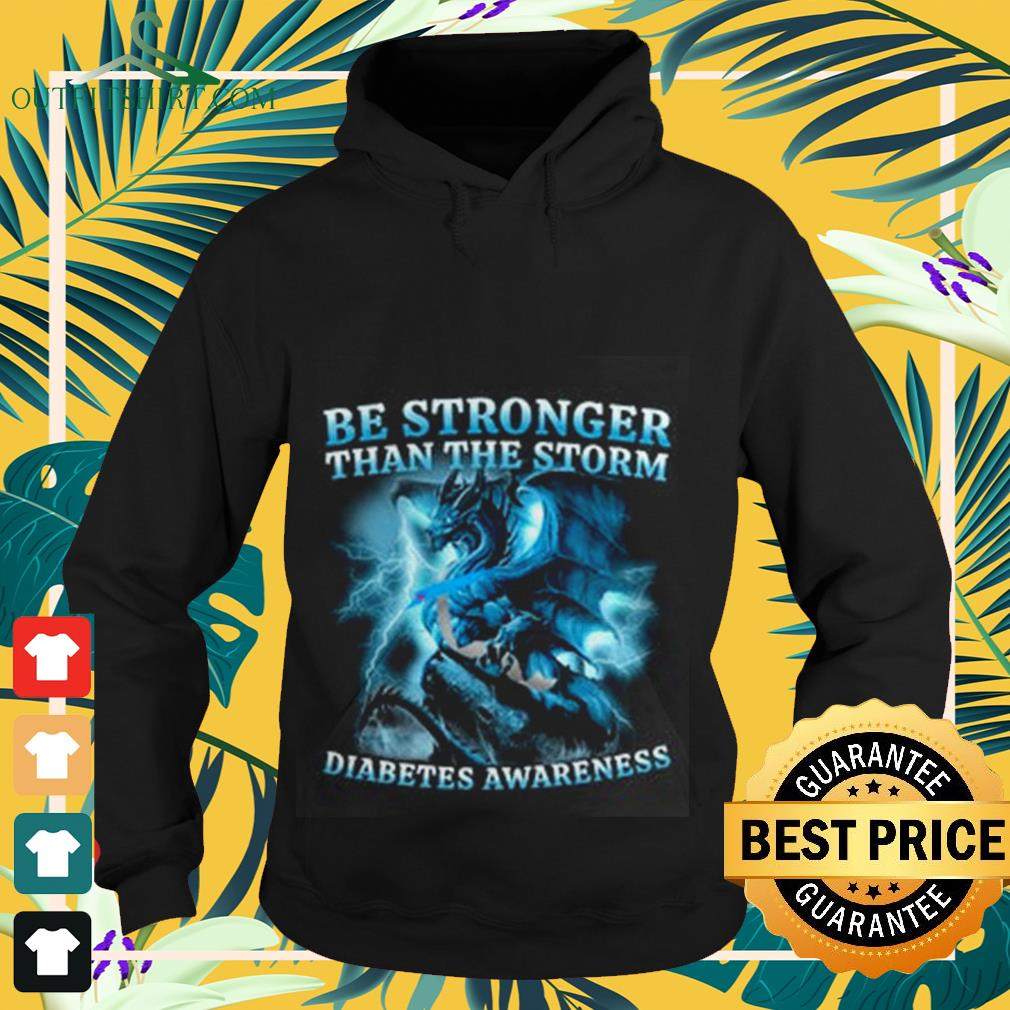 Dragon storm be strong than storm diabetes awareness Hoodie