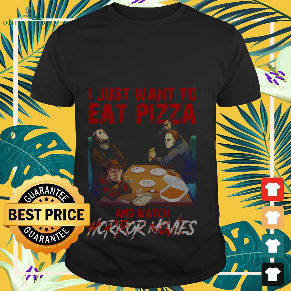 Halloween horror movie characters I just want to eat pizza and wath horror movies shirt