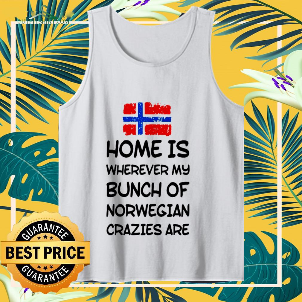 Home is wherever my bunch of Norwegian crazies are Tank-top