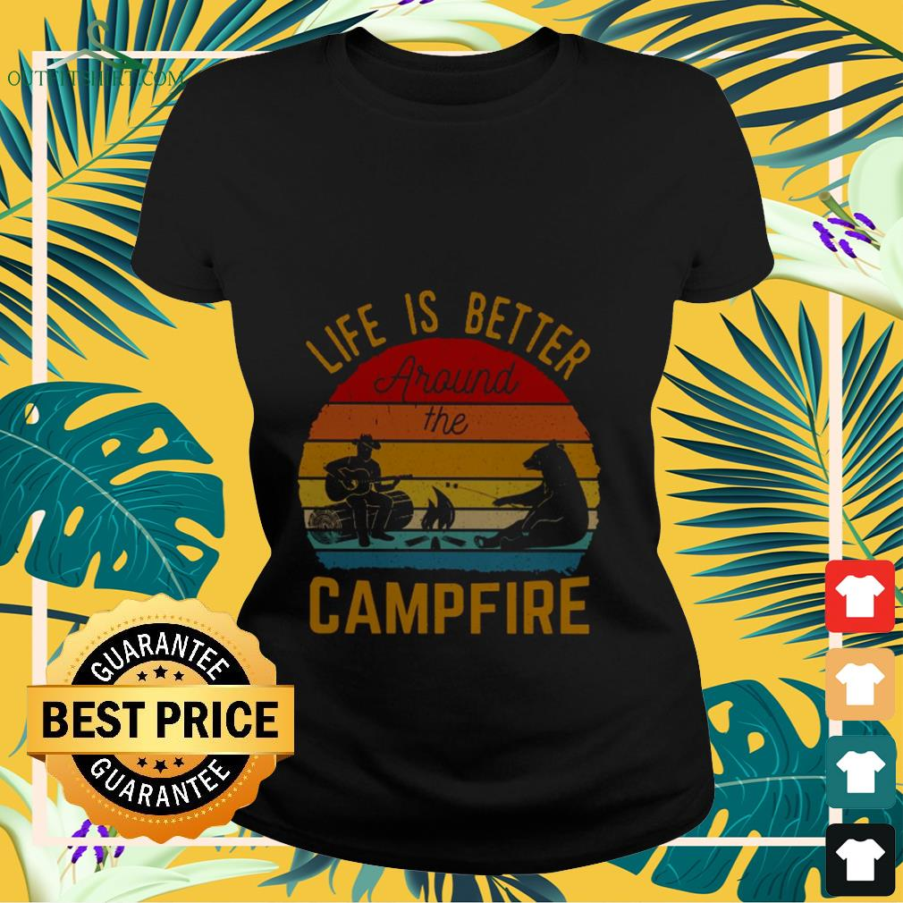 Life is better around the campfire vintage Ladies-tee