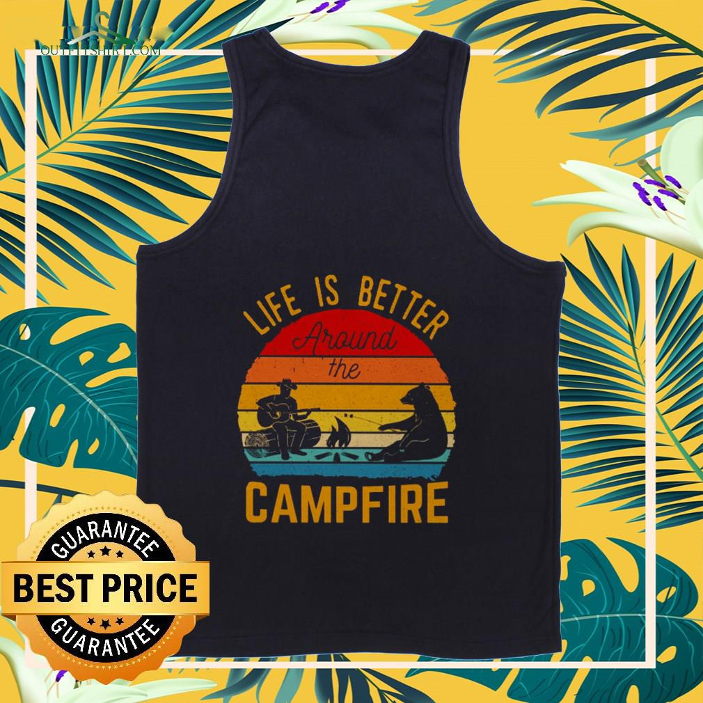 Life is better around the campfire vintage Tank-top