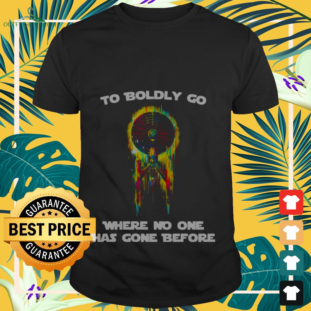 Neon Boldly To boldly go where no one has gone before shirt