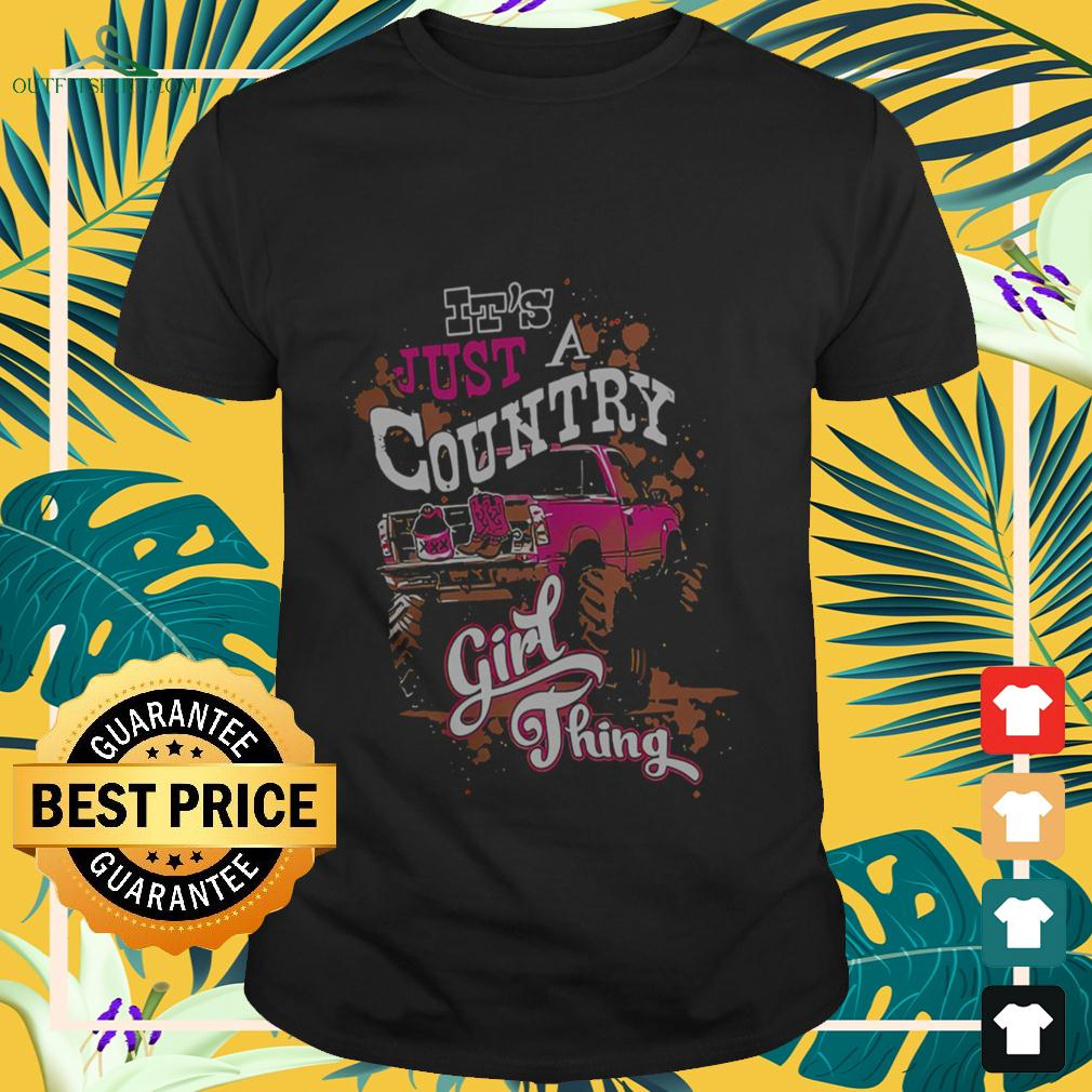 It's just a country girl thing t-shirt
