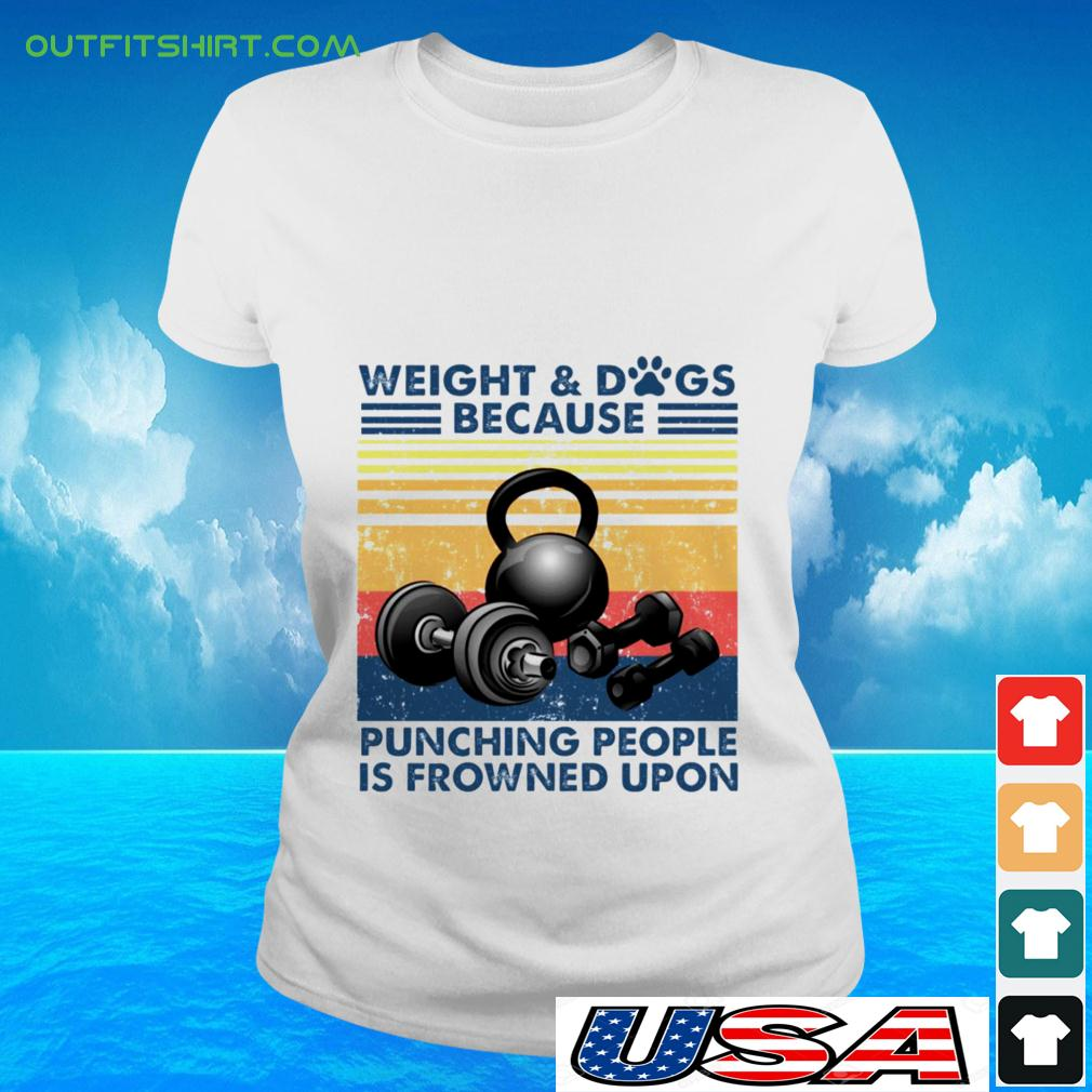 Weight Dogs because punching people is frowned upon ladies-tee