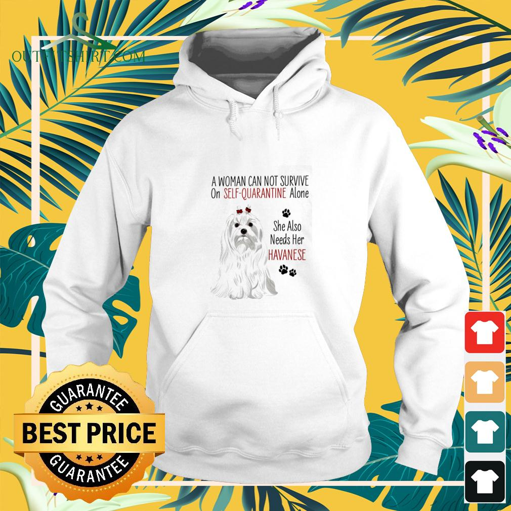 A woman can not survive on self-quarantine alone she also needs her Havanese covid-19 hoodie