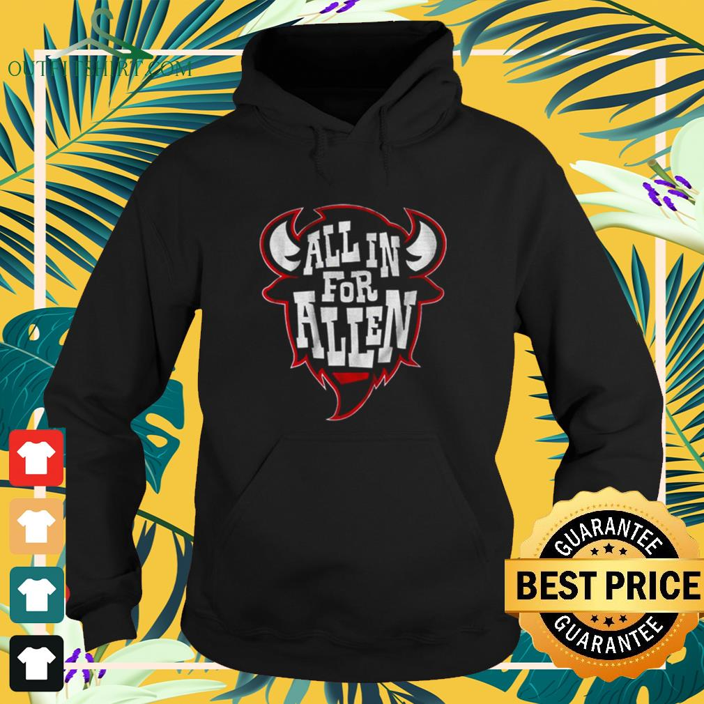 All in for allen hoodie