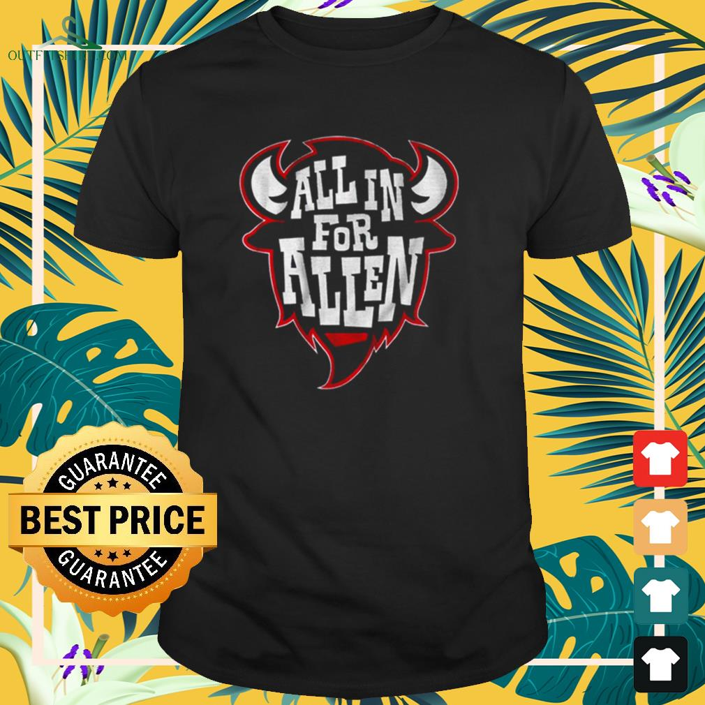All in for allen t-shirt