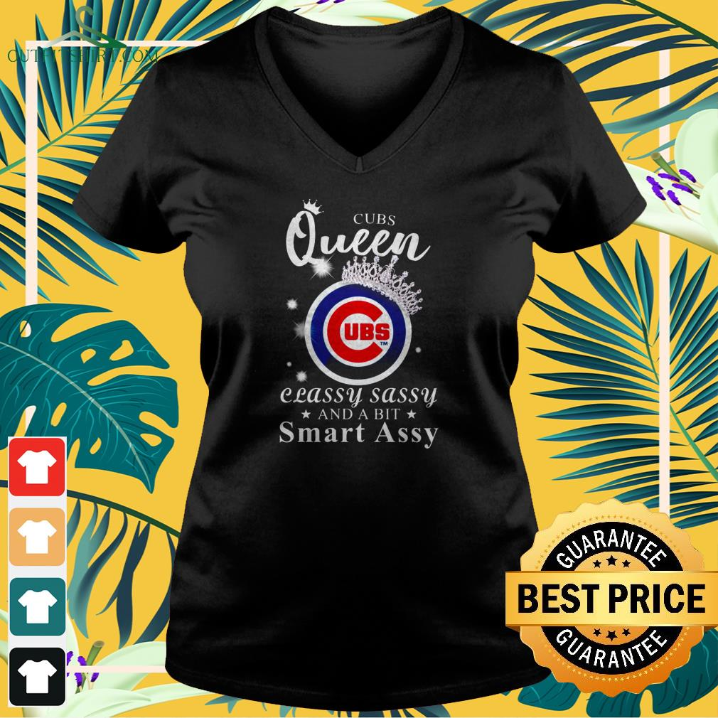 Chicago Cubs queen classy sassy and a bit smart assy v-neck t-shirt
