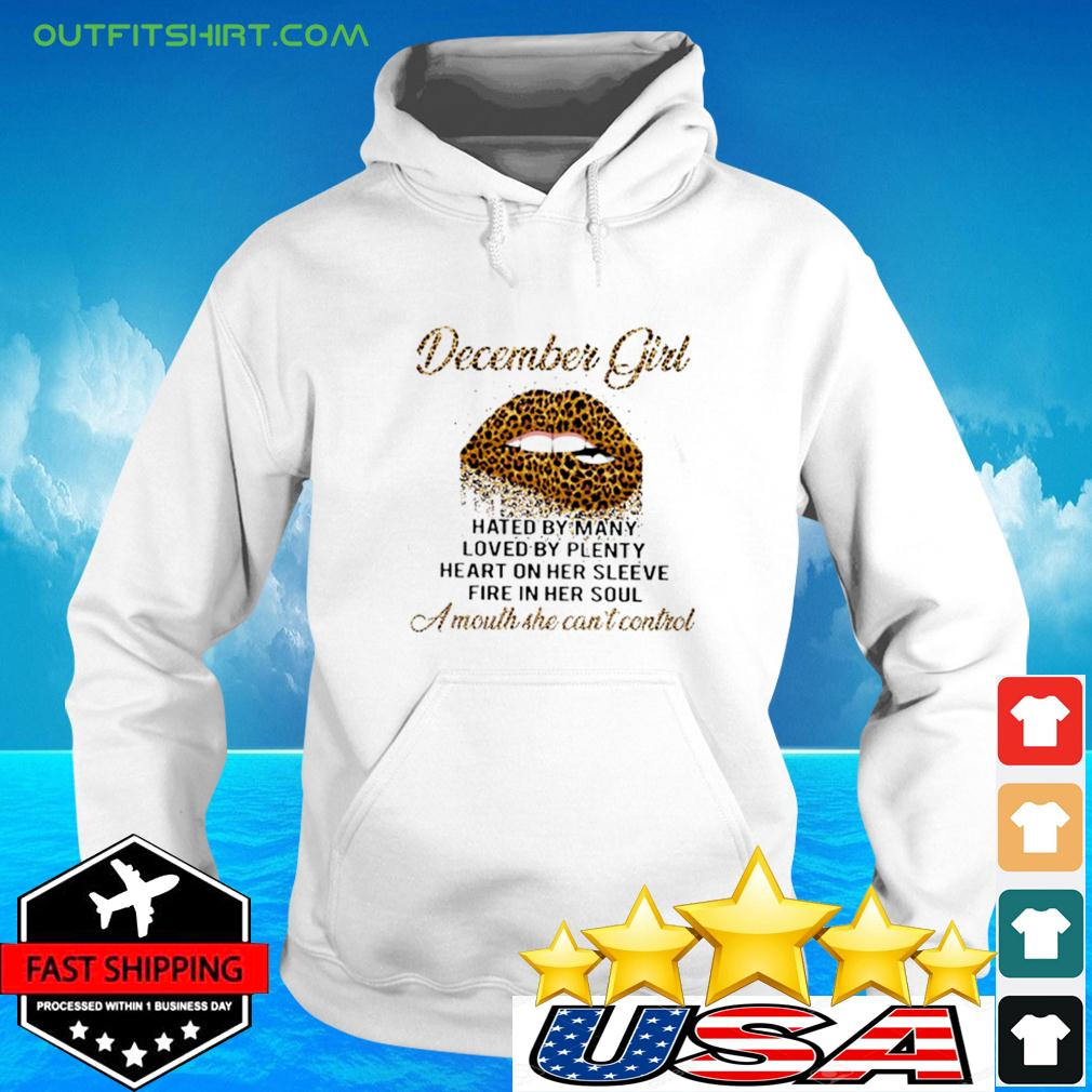 December Girl hated by many loved by plenty heart on her sleeve fire in her soul hoodie