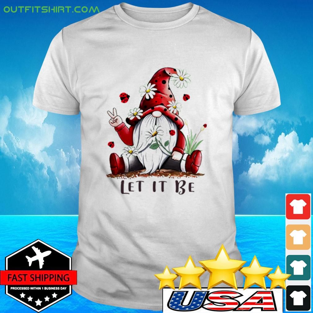 Gnome Let It Be t-shirt