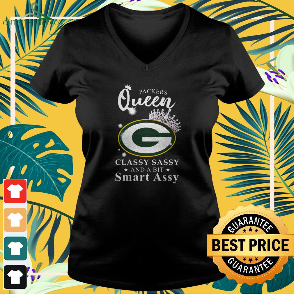 Green Bay Packers queen classy sassy and a bit smart assy v-neck t-shirt