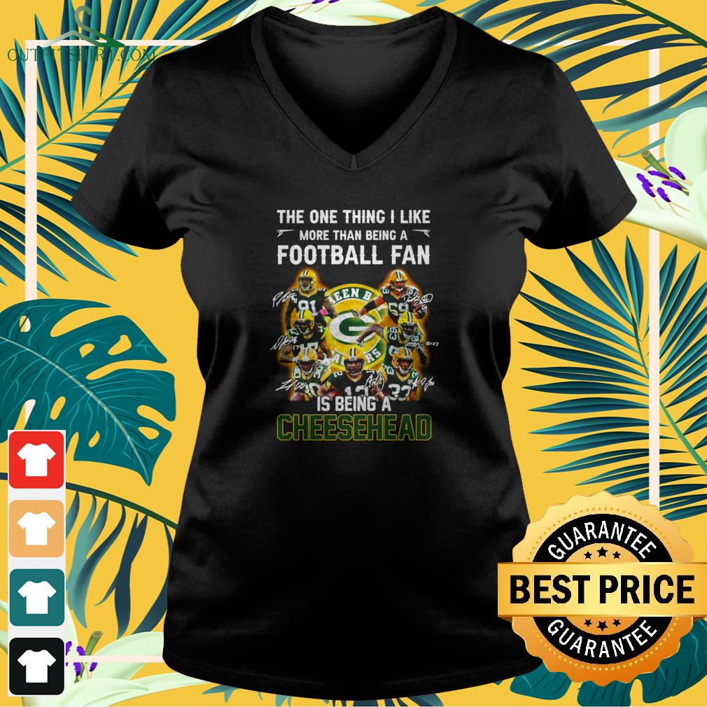 Green Bay Packers the one thing I like more than being a football fan is v-neck t-shirt