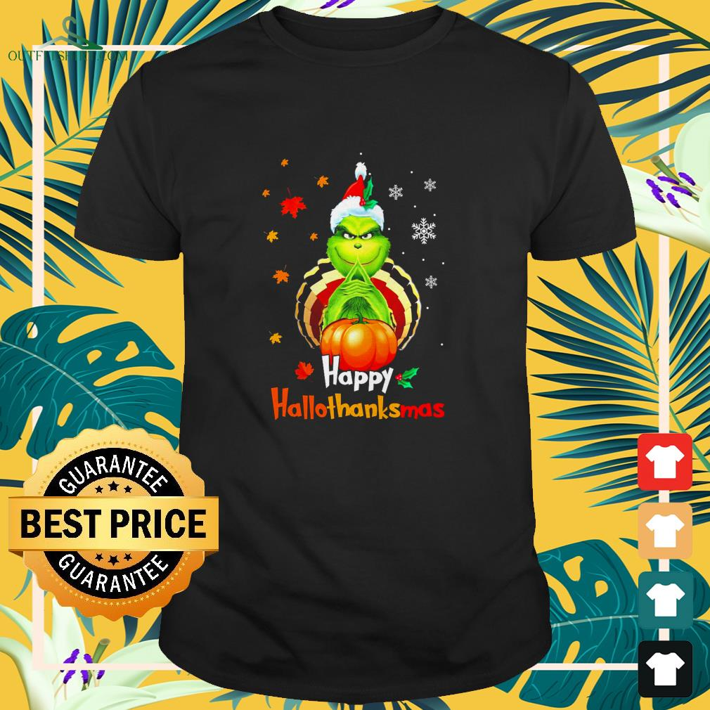 Grinch happy hallothanksmas t-shirt