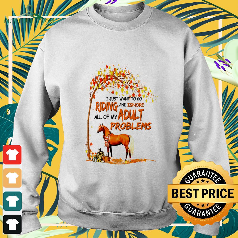 Horse I just want to go riding and ignore all of my adult problems  sweater