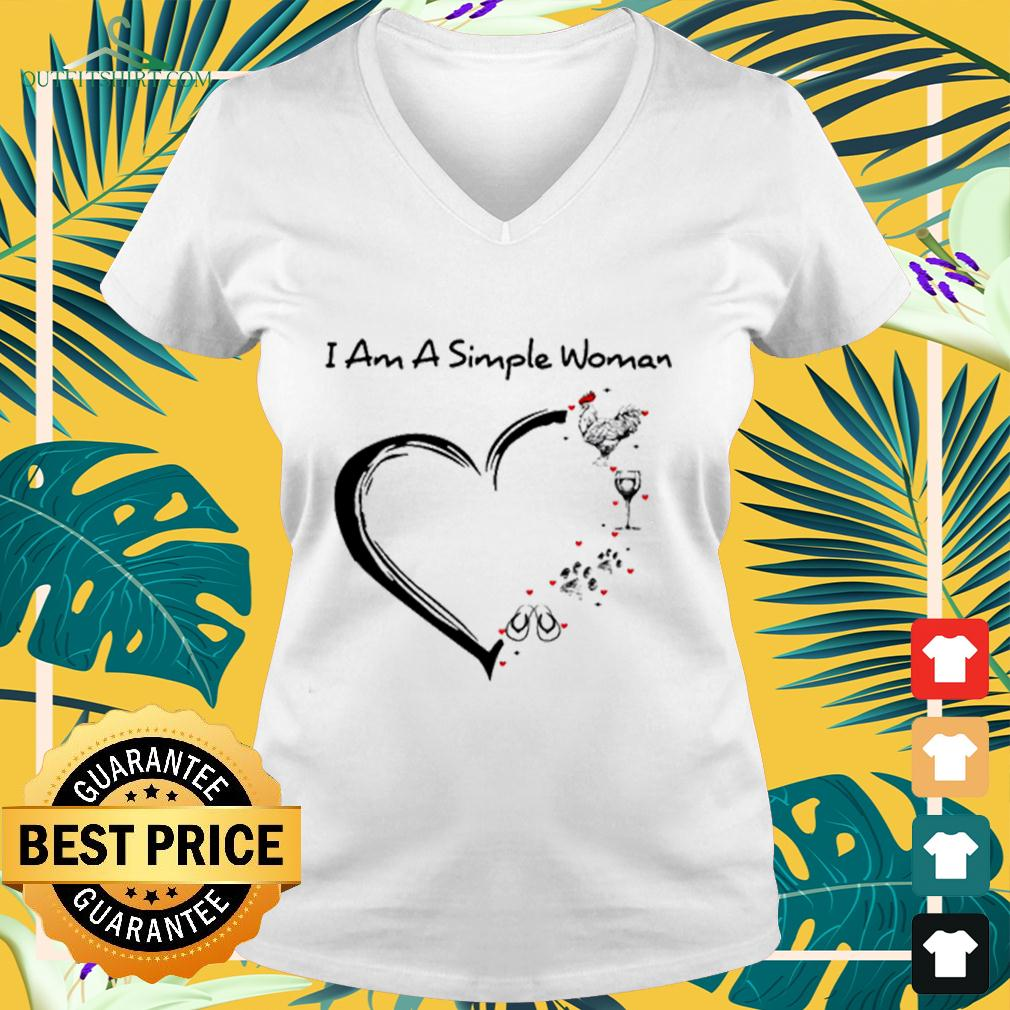 I am a simple Woman chicken wine dog paw and flip flop v-neck t-shirt