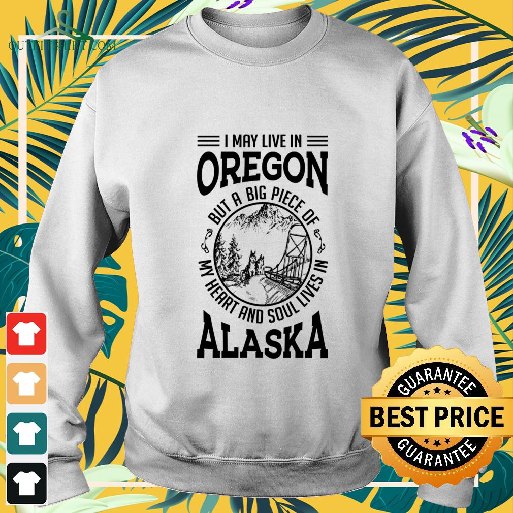 I may live in Oregon but a big piece of my heart and soul lives in Alaska sweater