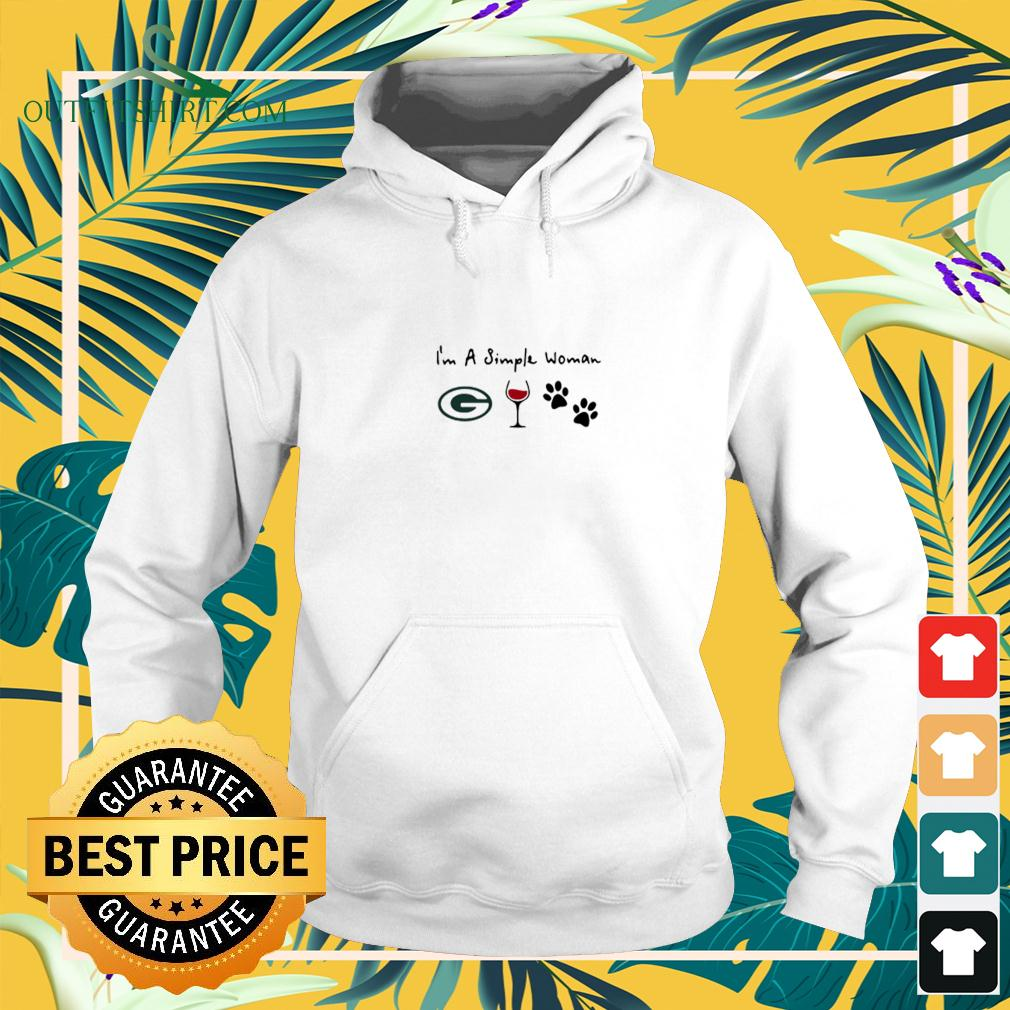 I'm A Simple Woman Green Bay Packer Wine And Dog Paw hoodie
