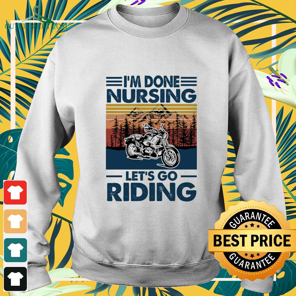 I'm done nursing let's go riding sweater