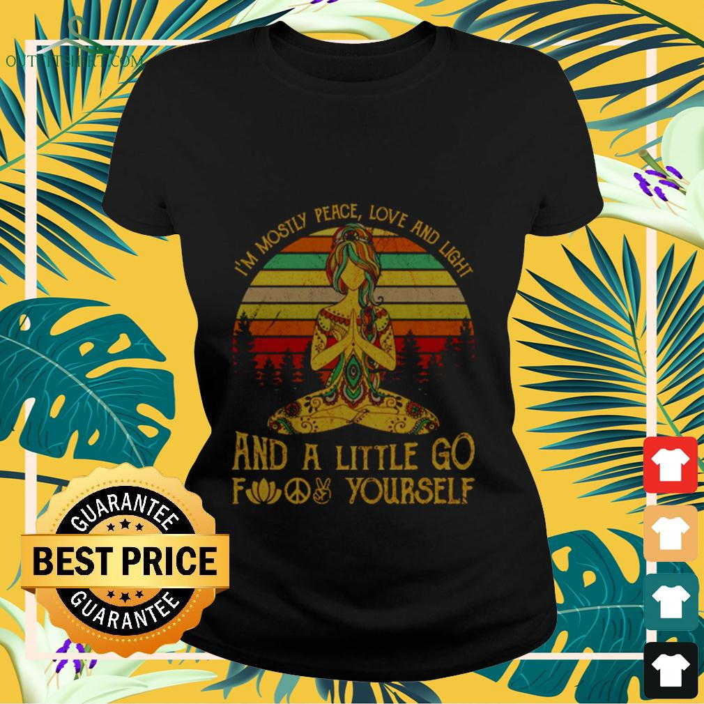 I'm mostly peace love and light and a little go fuck yourself vintage ladies-tee