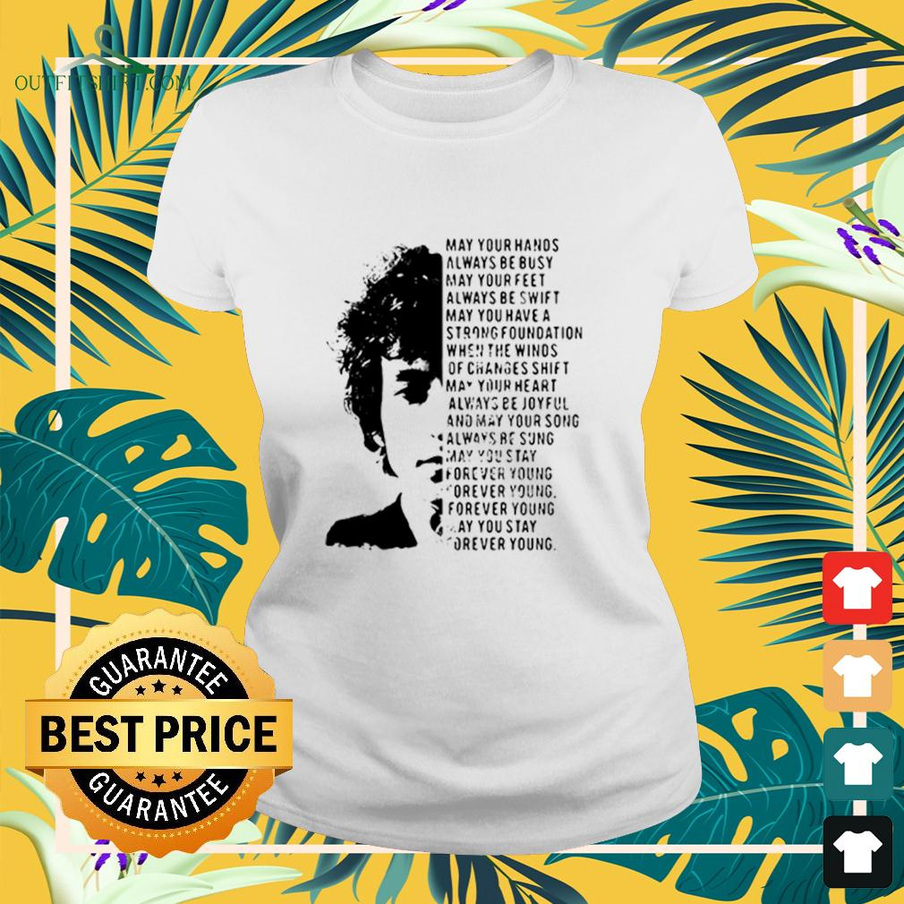 Jimi Hendrix May Your Hands Always Be Busy May Your Feet Always Be Swift May You Have A Strong Foundation ladies-tee