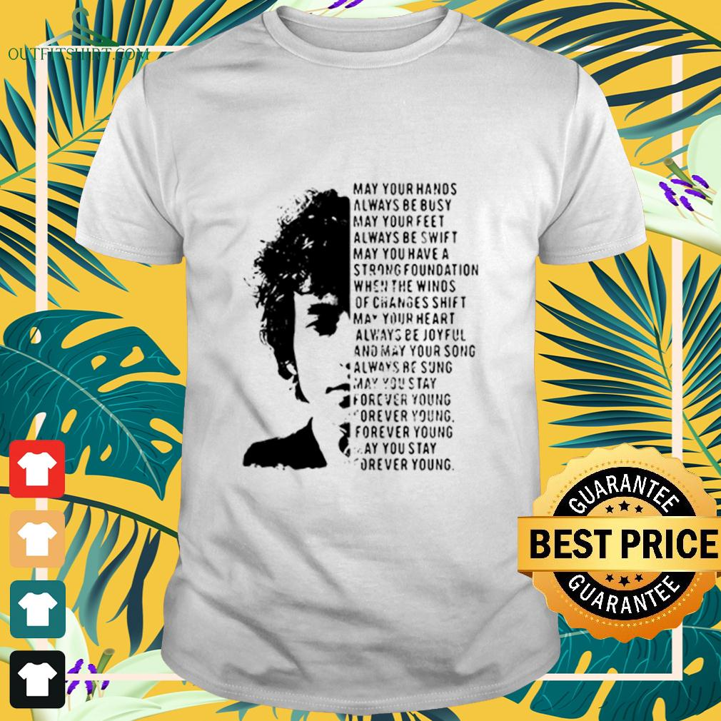 Jimi Hendrix May Your Hands Always Be Busy May Your Feet Always Be Swift May You Have A Strong Foundation t-shirt