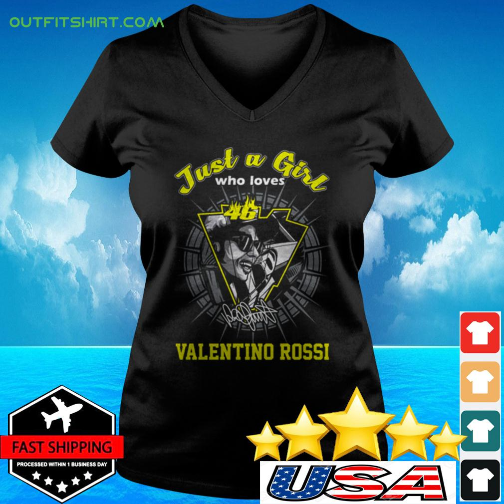Just a girl who loves 46 Valentino Rossi signature v-neck t-shirt