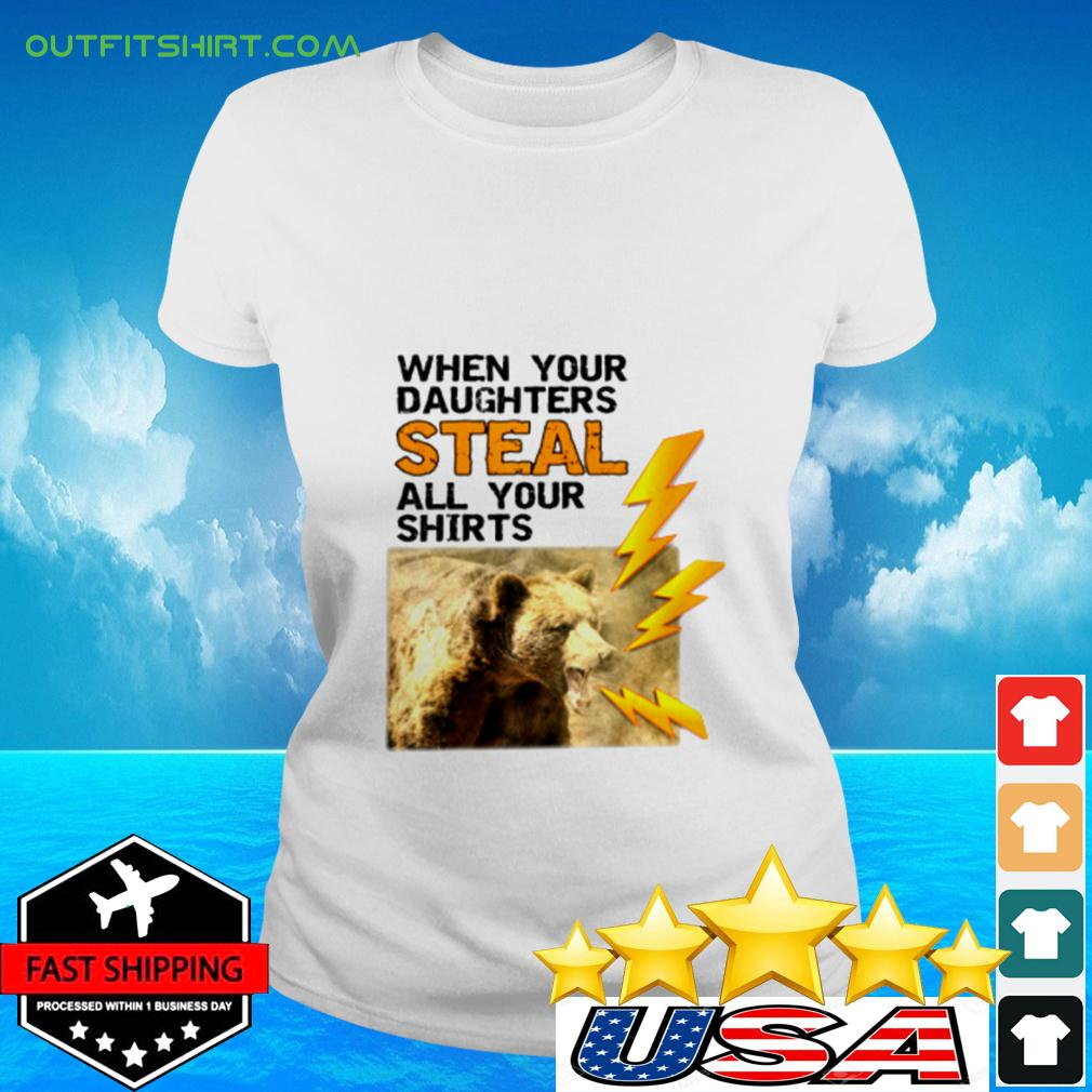Mens Funny When Your Daughters Steal All Your Clot ladies-tee