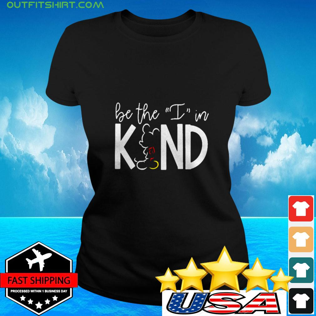 Mickey Mouse Be The I In Kind ladies-tee
