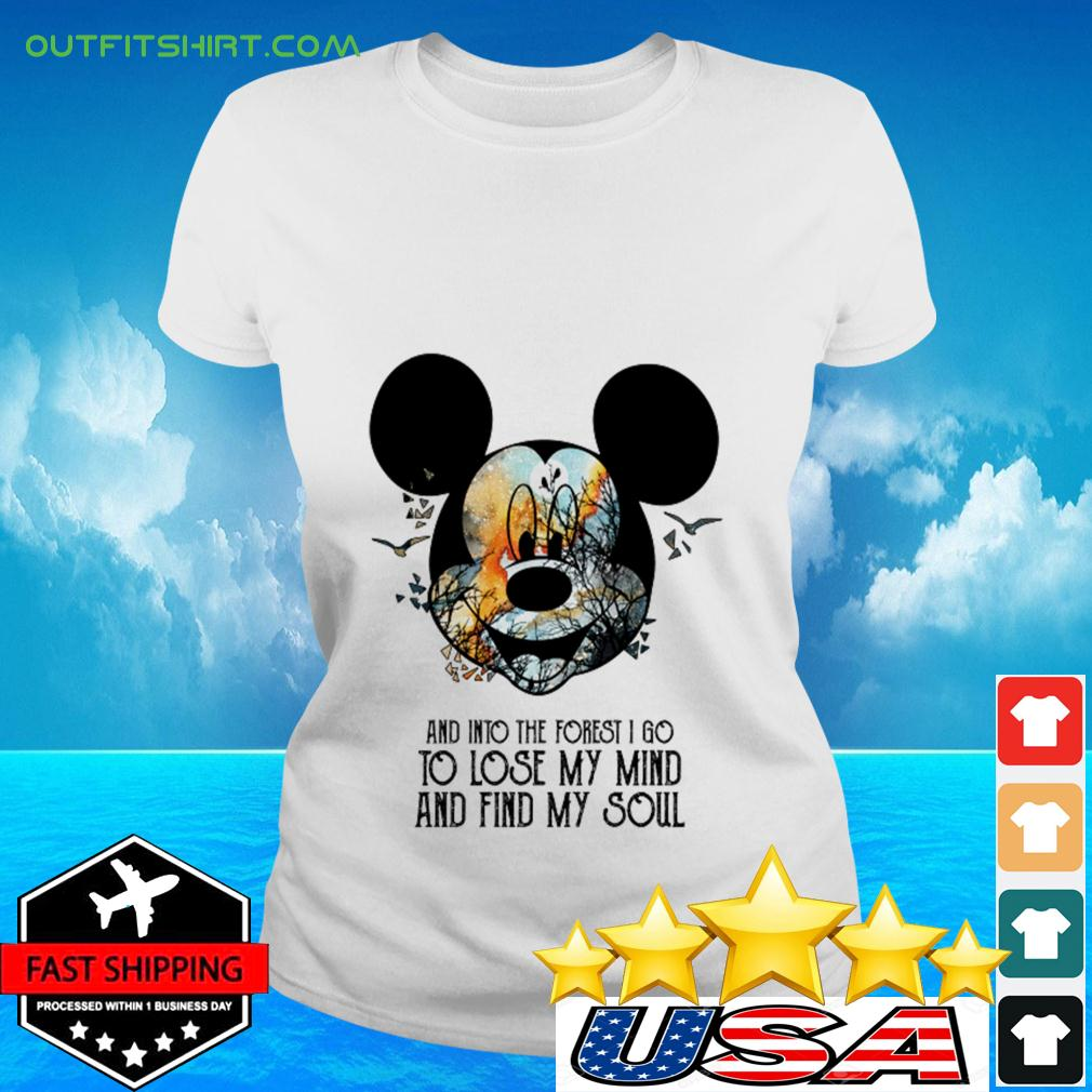 Mickey Mouse Earth day and into the forest I go to lose my mind and find my soul ladies-tee
