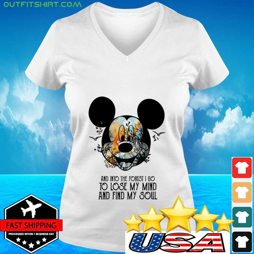 Mickey Mouse Earth day and into the forest I go to lose my mind and find my soul v-neck t-shirt