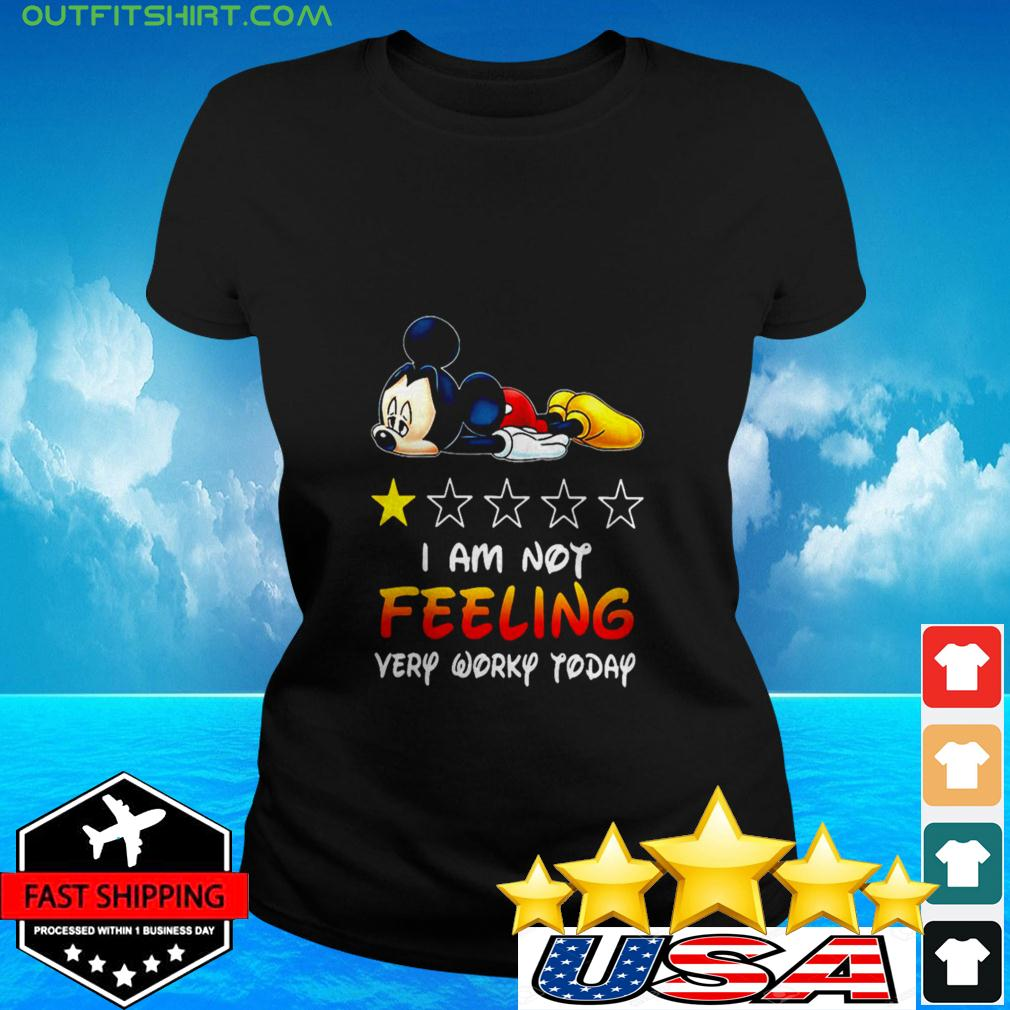 Mickey Mouse I am not feeling very worky today ladies-tee
