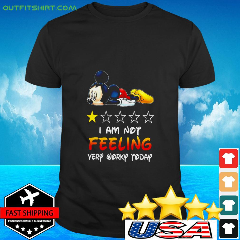 Mickey Mouse I am not feeling very worky today t-shirt