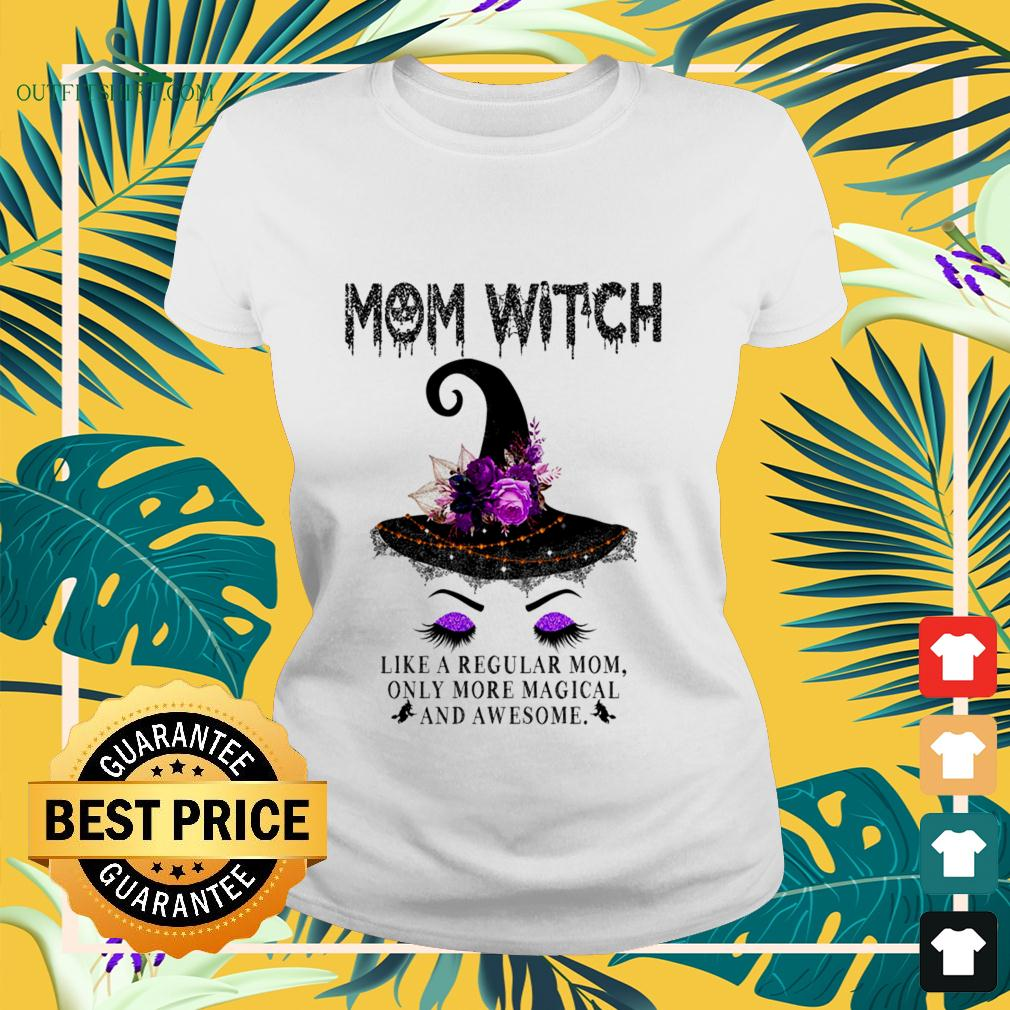 Mom witch like a regular mom only more magical and awesome ladies-tee