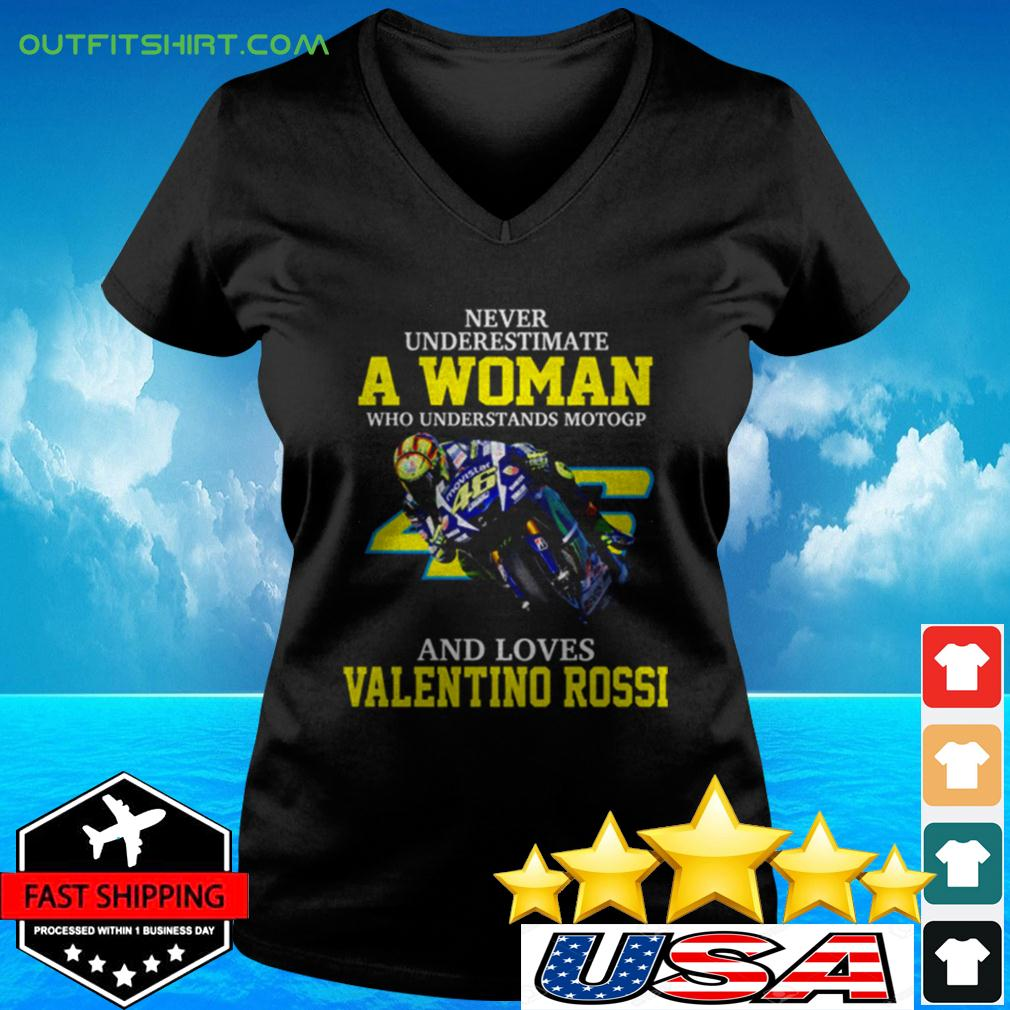 Never underestimate a woman who understands motogp and loves Valentino Rossi v-neck t-shirt