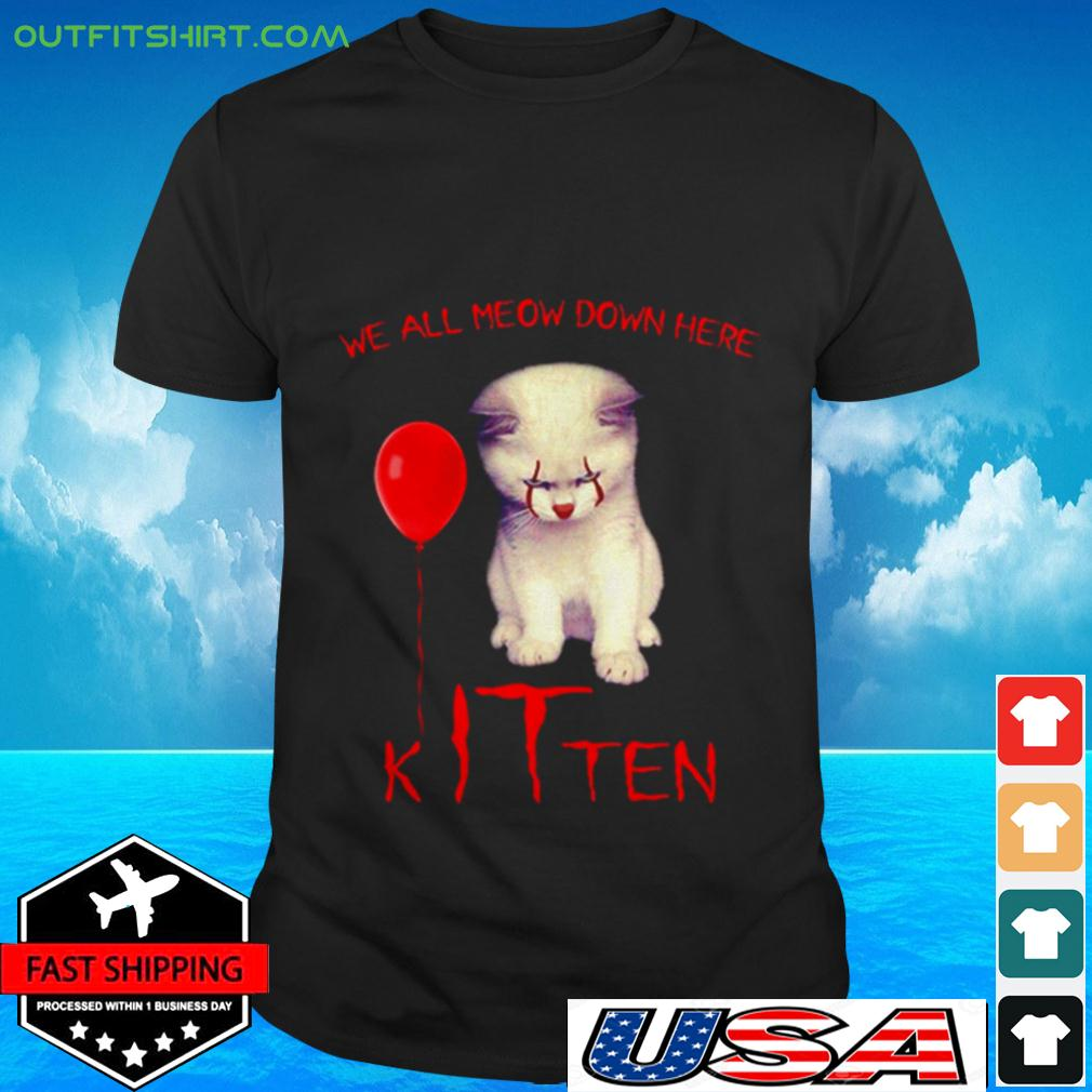 Pennywise cat we all meow down here kITten t-shirt