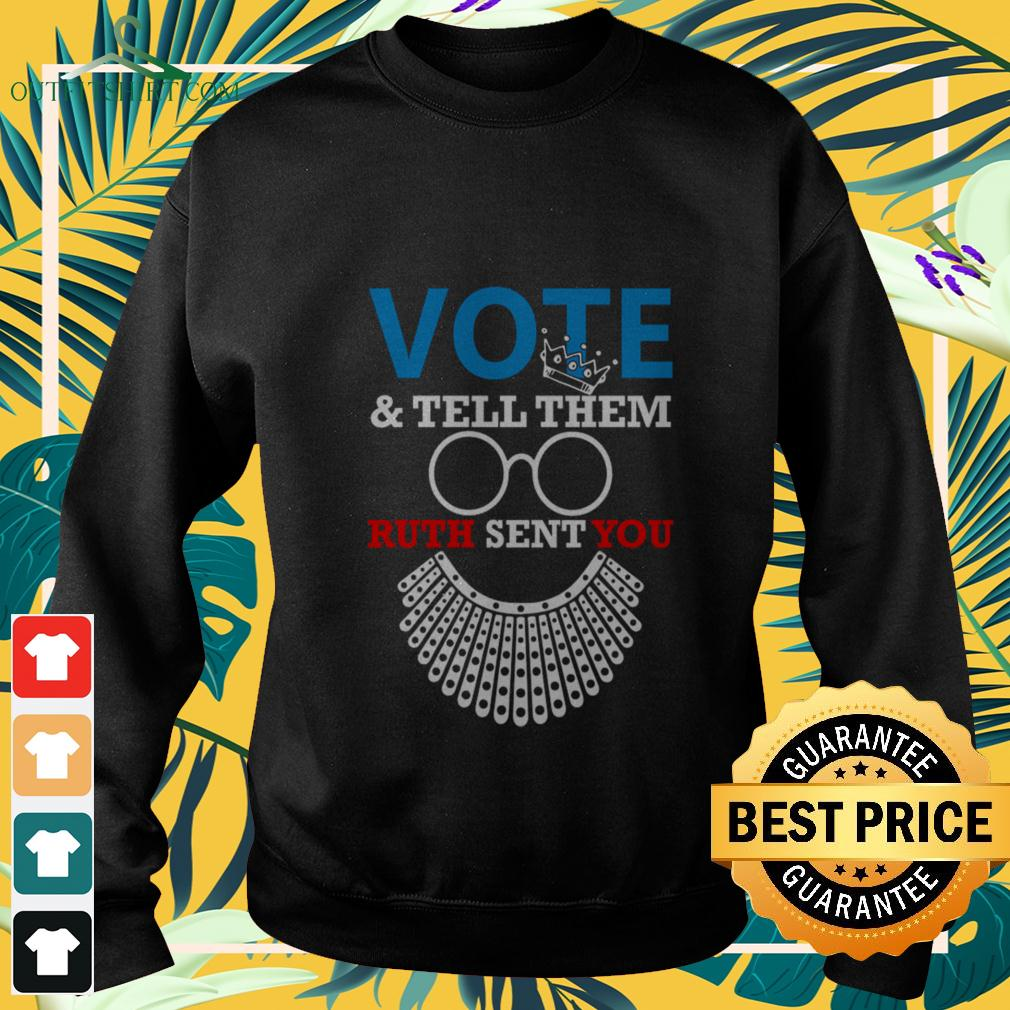 RBG vote and tell them ruth sent you sweater
