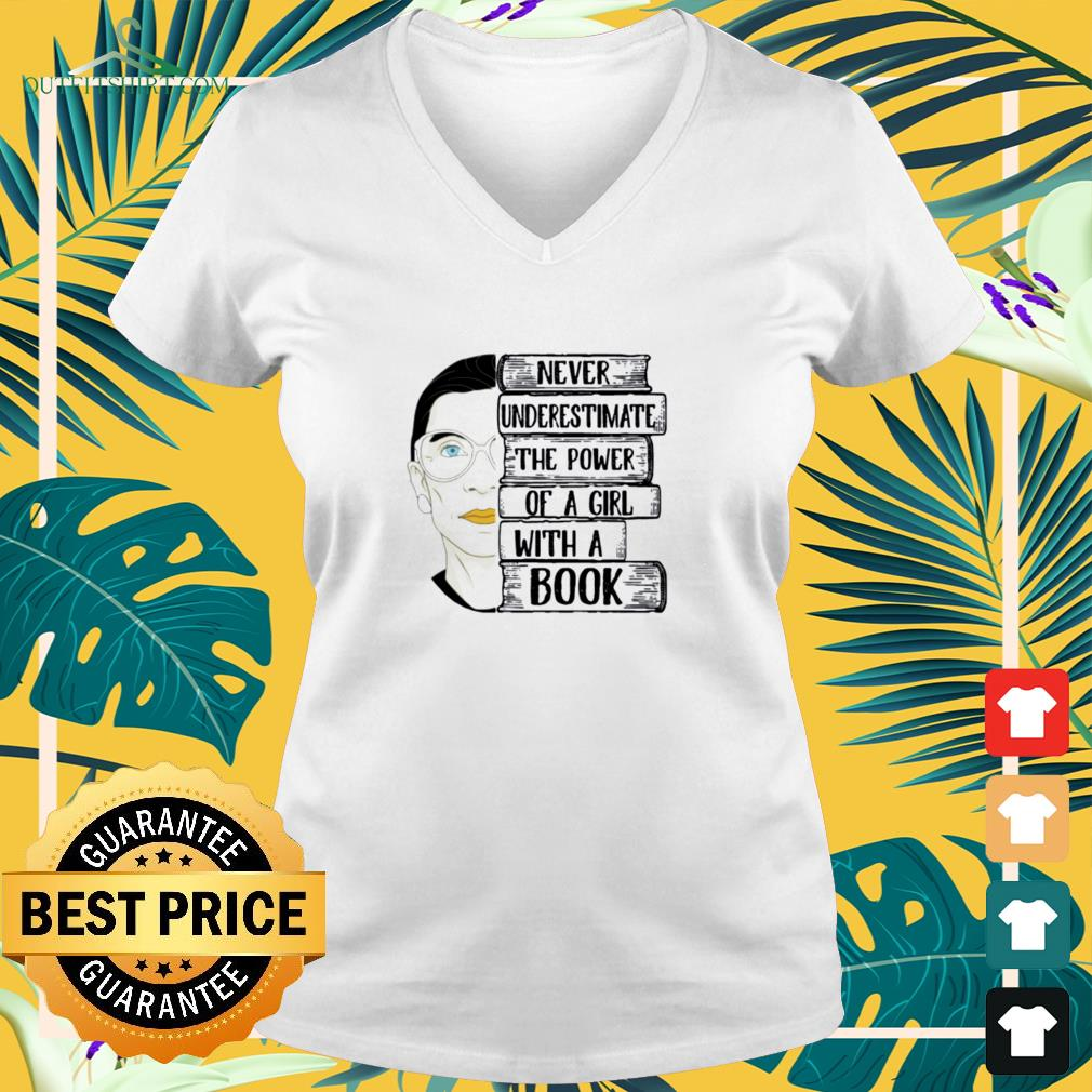 Ruth Bader never underestimate the power of a girl with a book Mug v-neck t-shirt