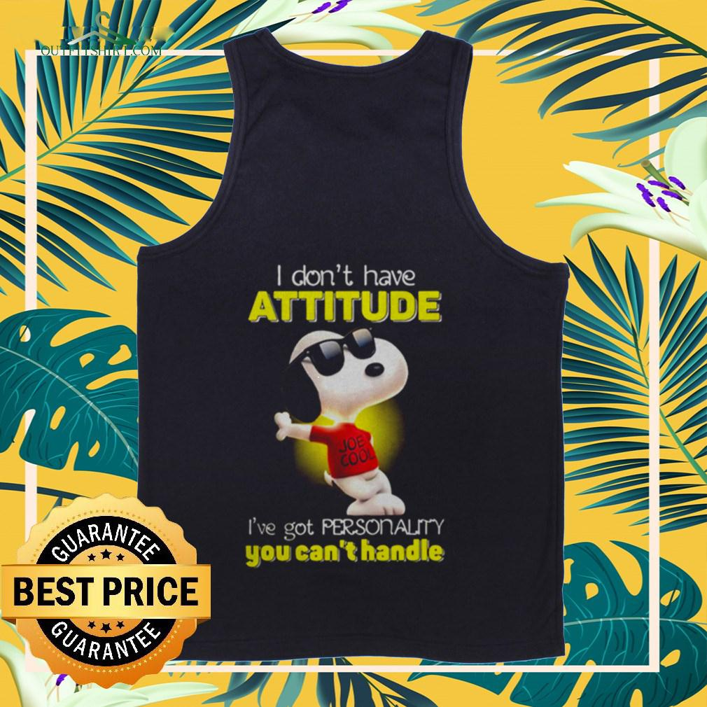 Snoopy I don't have attitude I've got personality you can't handle light tanktop