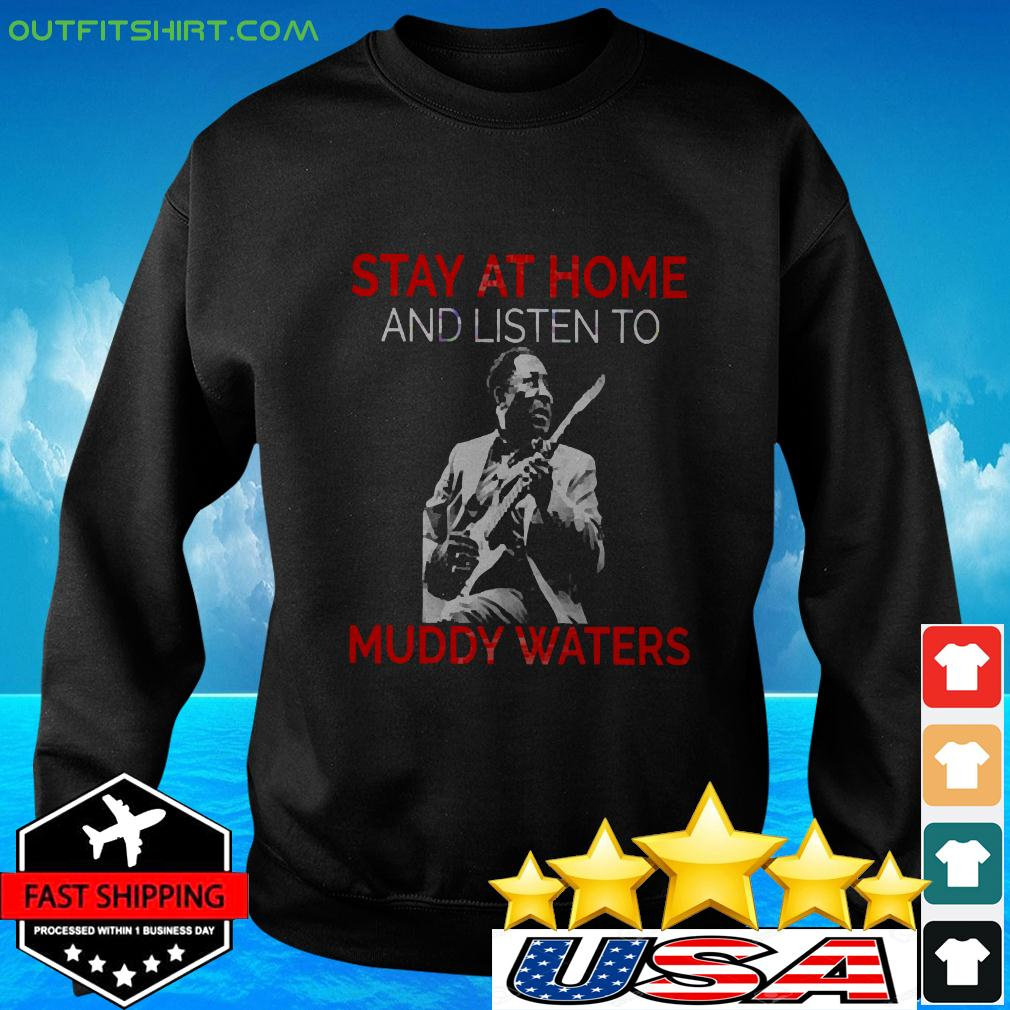 Stay At Home Muddy Waters sweater