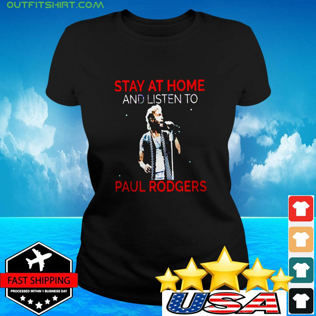 Stay At Home Paul Rodgers ladies-tee