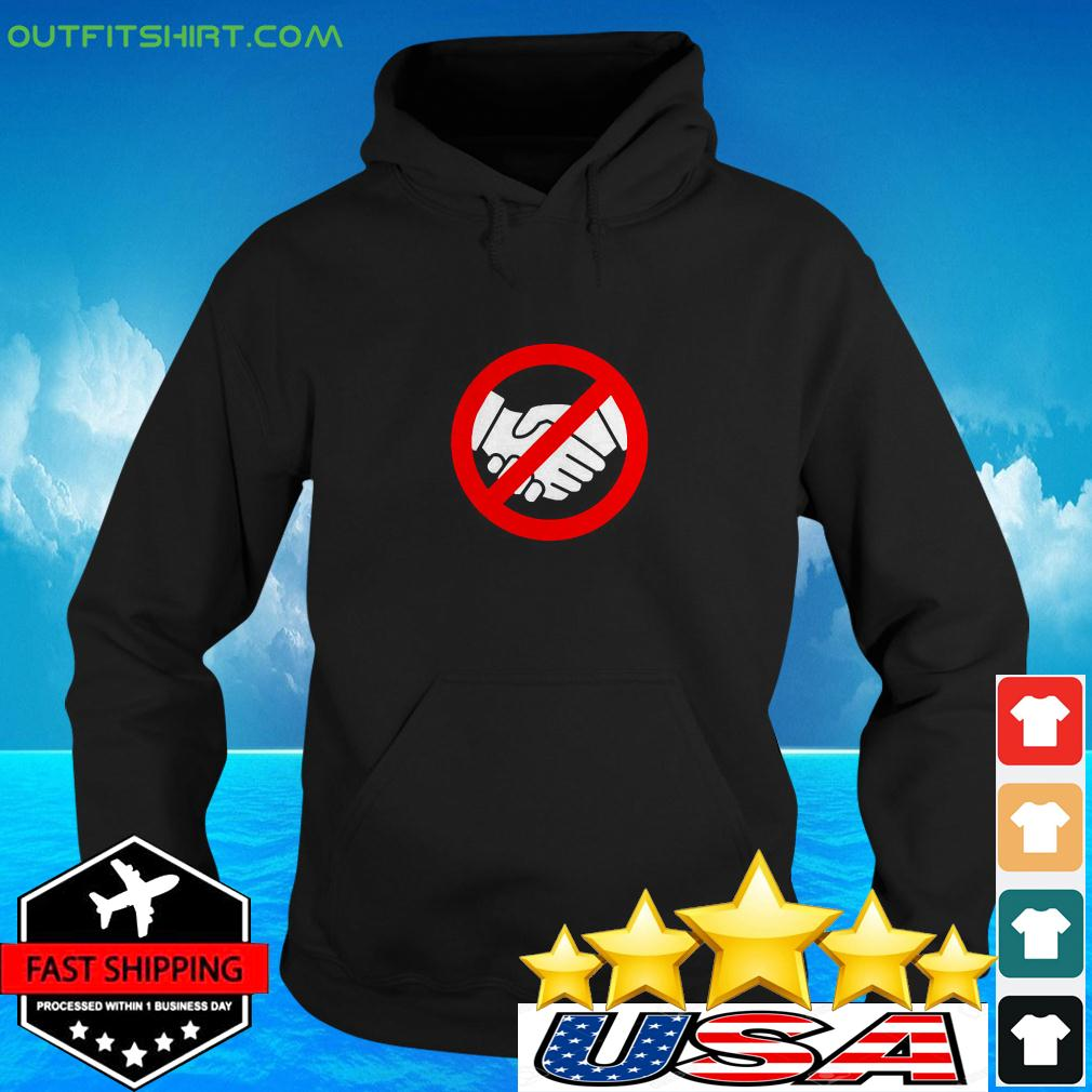 Stop Handshake Sign And Wash Your Hands hoodie
