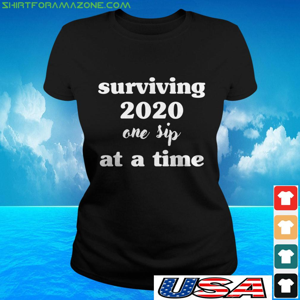 Surviving one sip at a time 2020 ladies-tee
