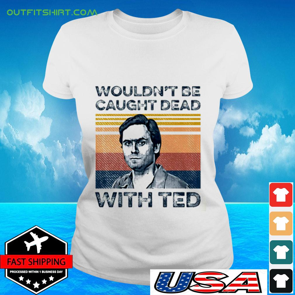 Ted Bundy wouldn't be caught dead with red vintage ladies-tee