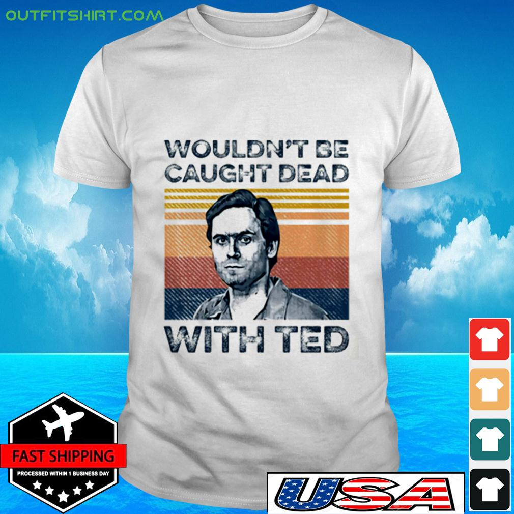 Ted Bundy wouldn't be caught dead with red vintage t-shirt