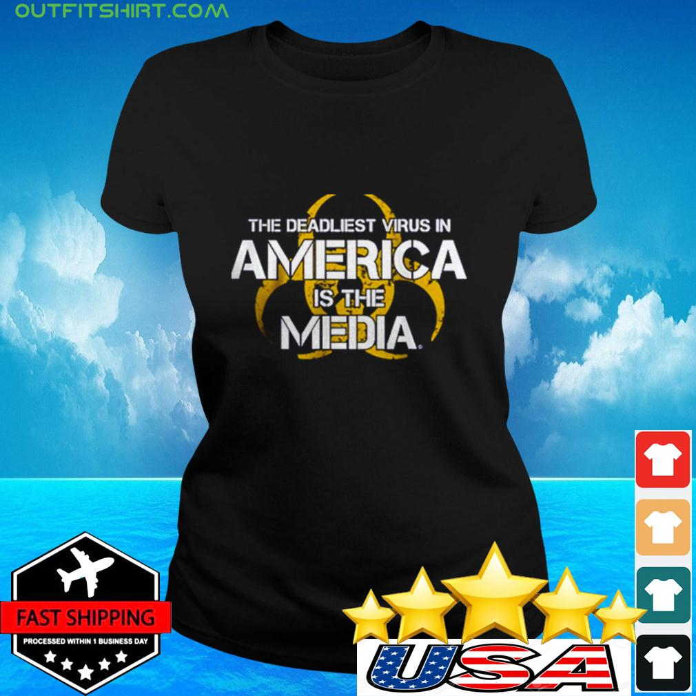 The Deadliest Virus In America Is The Media ladies-tee