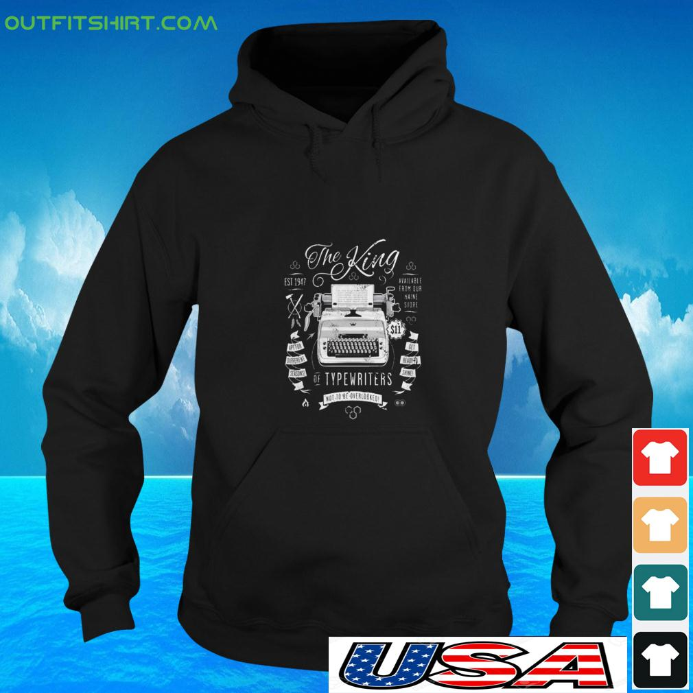 The King of typewriters not to be overlooked hoodie