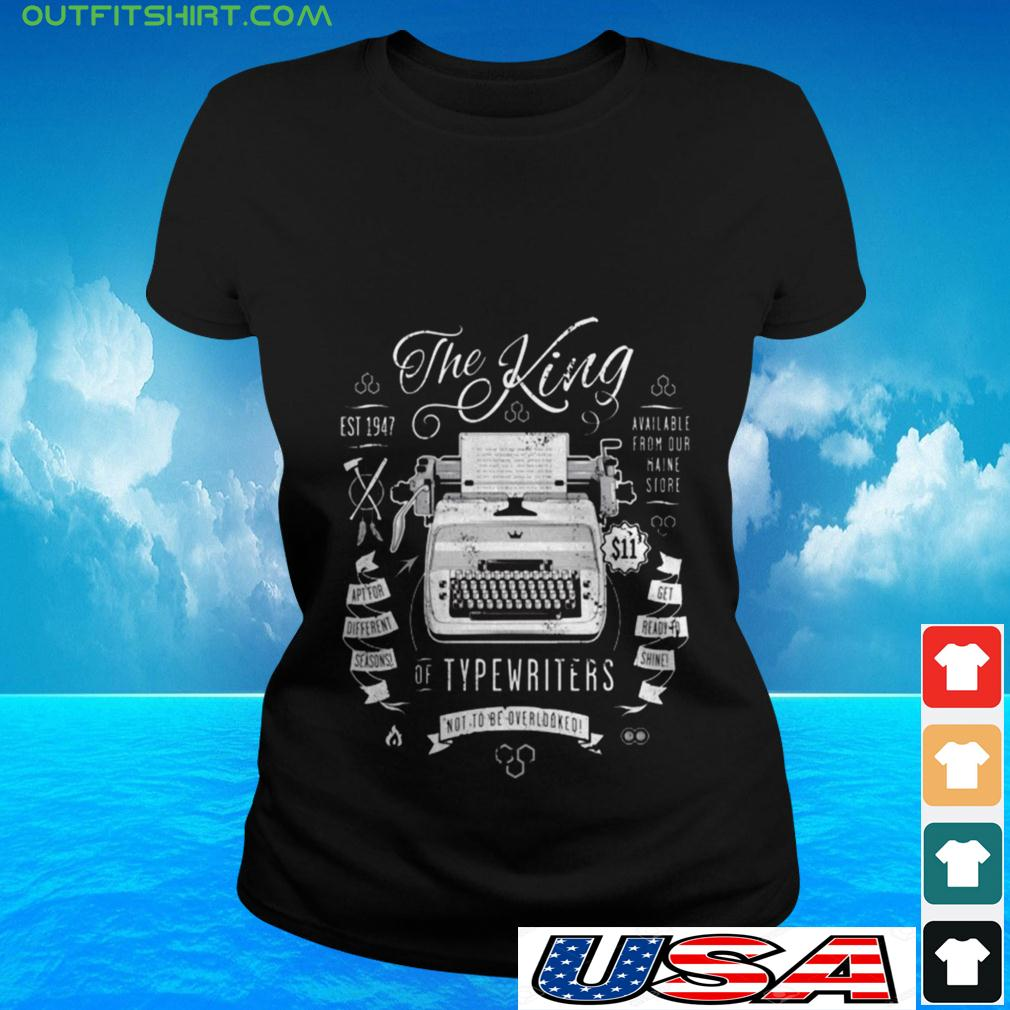 The King of typewriters not to be overlooked ladies-tee