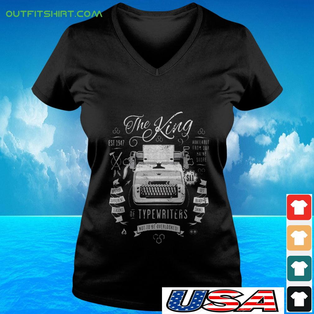 The King of typewriters not to be overlooked v-neck t-shirt