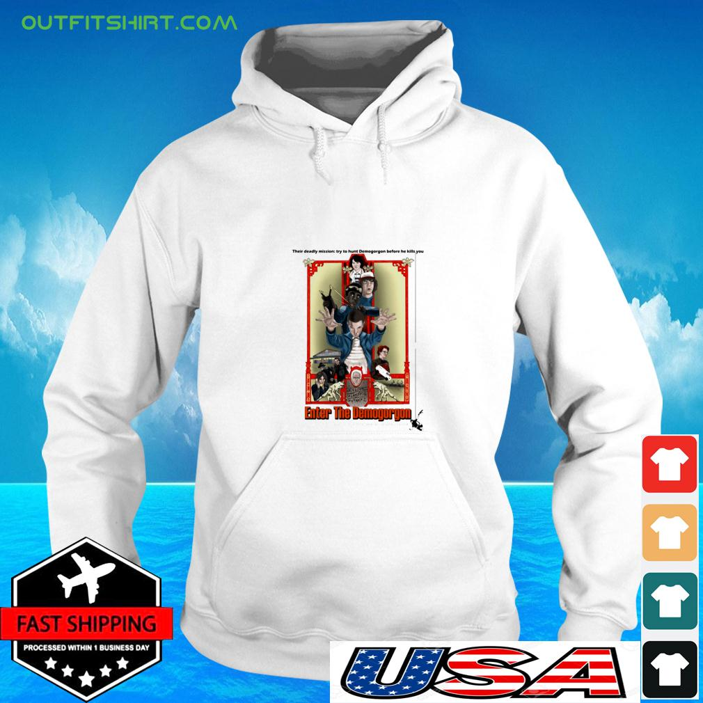 Their deadly mission try to hunt Demogorgon before he kills you Enter The Demogorgon hoodie