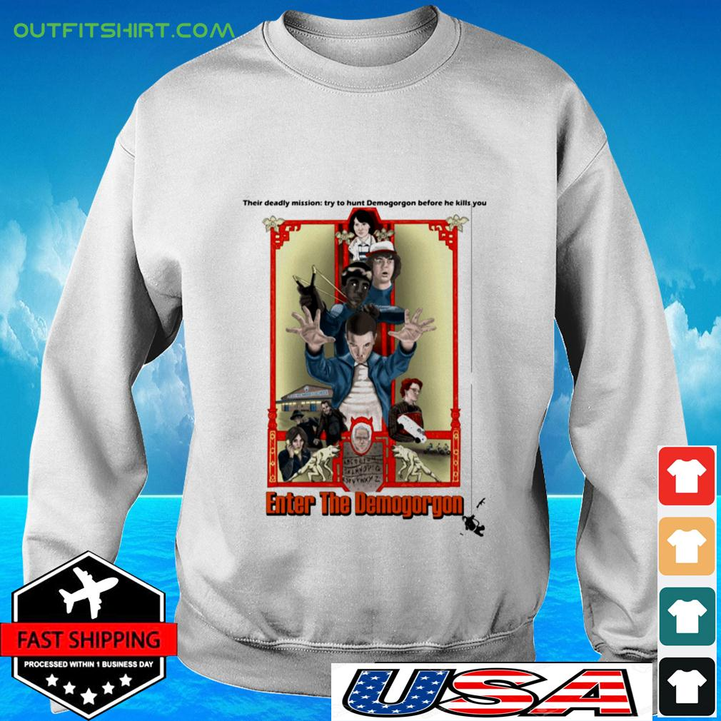 Their deadly mission try to hunt Demogorgon before he kills you Enter The Demogorgon sweater